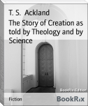 The Story of Creation as told by Theology and by Science