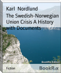 The Swedish-Norwegian Union Crisis A History with Documents
