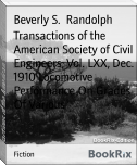 Transactions of the American Society of Civil Engineers, Vol. LXX, Dec. 1910 Locomotive Performance On Grades Of Various