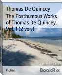 The Posthumous Works of Thomas De Quincey, Vol. 1 (2 vols)