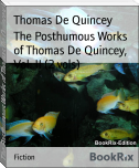 The Posthumous Works of Thomas De Quincey, Vol. II (2 vols)