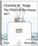 The Pillars of the House, vol 1