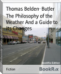 The Philosophy of the Weather And a Guide to Its Changes