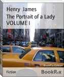 The Portrait of a Lady VOLUME I