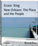 New Orleans: The Place and the People