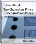 Two Chancellors Prince Gortchakoff and Prince Bismark