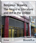 The Negro in Literature and Art in the United States