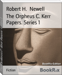 The Orpheus C. Kerr Papers. Series 1