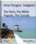 The Nest, The White Pagoda, The Suicide,