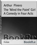The 'Mind the Paint' Girl A Comedy in Four Acts