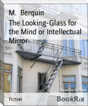 The Looking-Glass for the Mind or Intellectual Mirror