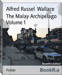 The Malay Archipelago Volume 1