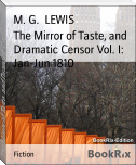 The Mirror of Taste, and Dramatic Censor Vol. I: Jan-Jun 1810