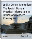 The Jewish Manual Practical Information In Jewish And Modern Cookery With