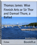 Finnish Arts or Sir Thor and Damsel Thure, a Ballad
