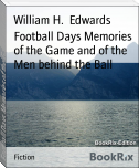 Football Days Memories of the Game and of the Men behind the Ball