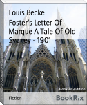 Foster's Letter Of Marque A Tale Of Old Sydney - 1901