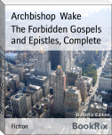 The Forbidden Gospels and Epistles, Complete