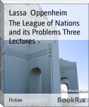 The League of Nations and its Problems Three Lectures