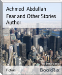 Fear and Other Stories Author