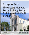The Grocery Man And Peck's Bad Boy Peck's Bad Boy and His Pa, No. 2 - 1883