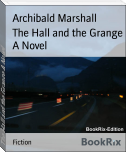 The Hall and the Grange A Novel