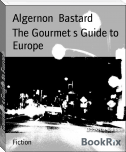 The Gourmet s Guide to Europe