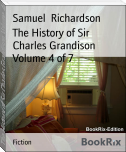 The History of Sir Charles Grandison Volume 4 of 7