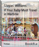 If Your Baby Must Travel in Wartime