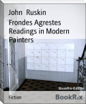 Frondes Agrestes Readings in Modern Painters