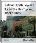 Ilka on the Hill-Top and Other Stories