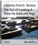 The Fun of Cooking A Story for Girls and Boys