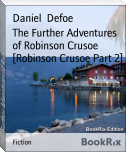 The Further Adventures of Robinson Crusoe [Robinson Crusoe Part 2]