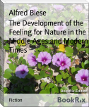 The Development of the Feeling for Nature in the Middle Ages and Modern Times