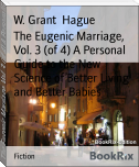 The Eugenic Marriage, Vol. 3 (of 4) A Personal Guide to the New Science of Better Living and Better Babies