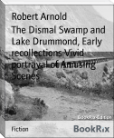 The Dismal Swamp and Lake Drummond, Early recollections Vivid portrayal of Amusing Scenes