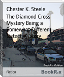 The Diamond Cross Mystery Being a Somewhat Different Detective Story