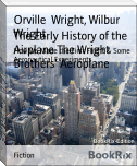 The Early History of the Airplane The Wright Brothers' Aeroplane