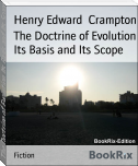 The Doctrine of Evolution Its Basis and Its Scope
