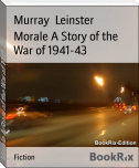 Morale A Story of the War of 1941-43