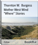 "Mother West Wind ""Where"" Stories"