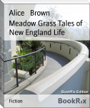 Meadow Grass Tales of New England Life