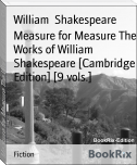 Measure for Measure The Works of William Shakespeare [Cambridge Edition] [9 vols.]