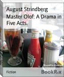 Master Olof: A Drama in Five Acts.