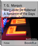 Marguerite De Roberval A Romance of the Days of Jacques Cartier