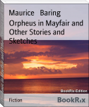 Orpheus in Mayfair and Other Stories and Sketches