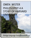 PHILOSOPHY 4 A STORY OF HARVARD UNIVERSITY