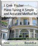 Piano Tuning A Simple and Accurate Method for Amateurs