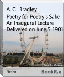 Poetry for Poetry's Sake An Inaugural Lecture Delivered on June 5, 1901