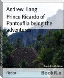 Prince Ricardo of Pantouflia being the adventures